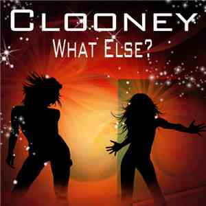 Clooney - What Else? download mp3 flac