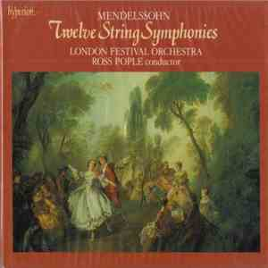 Mendelssohn, The London Festival Orchestra, Ross Pople - Twelve String Symphonies download mp3 flac