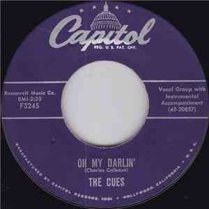 The Cues - Oh My Darlin' / Burn That Candle download mp3 flac