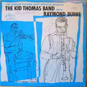 The Kid Thomas Band With Raymond Burke - The Famous Tulane Jazz Archive Session download mp3 flac