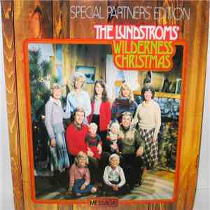 The Lundstroms - Wilderness Christmas (Special Partners' Edition) download mp3 flac