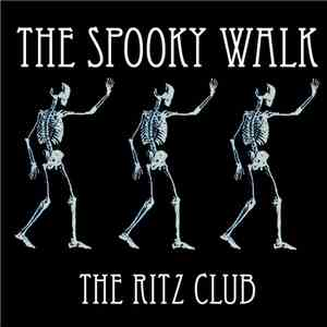 The Ritz Club - The Spooky Walk download mp3 flac