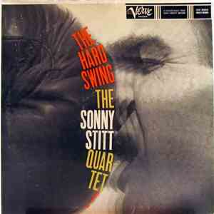 The Sonny Stitt Quartet - The Hard Swing download mp3 flac