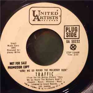 Traffic - Here We Go Round The Mulberry Bush download free